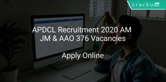 APDCL Recruitment 2020 AM, JM & AAO 376 Vacancies