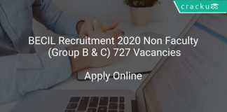 BECIL Recruitment 2020 Non Faculty (Group B & C) 727 Vacancies