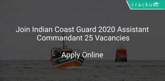 Join Indian Coast Guard 2020 Assistant Commandant 25 Vacancies
