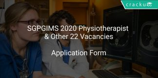SGPGIMS Recruitment 2020 Physiotherapist & Other 22 Vacancies