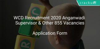 WCD Recruitment 2020 Anganwadi Supervisor & Other 855 Vacancies