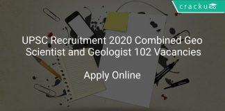 UPSC Recruitment 2020 Combined Geo Scientist and Geologist 102 Vacancies