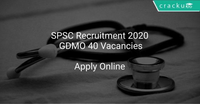 SPSC Recruitment 2020 GDMO 40 Vacancies