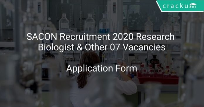 SACON Recruitment 2020 Research Biologist & Other 07 Vacancies