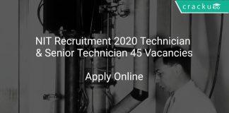 NIT Recruitment 2020 Technician & Senior Technician 45 Vacancies