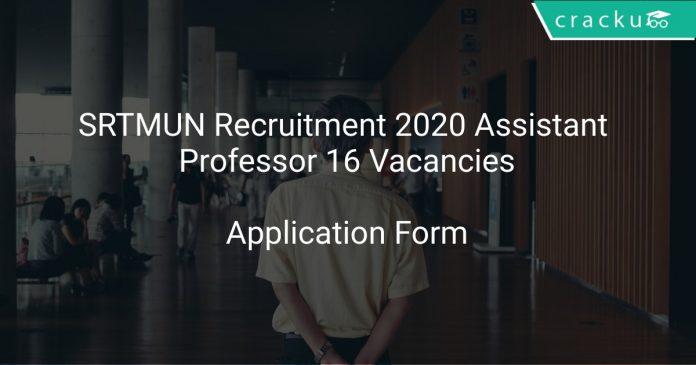 SRTMUN Recruitment 2020 Assistant Professor 16 Vacancies