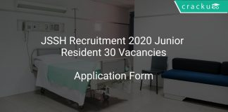 JSSH Recruitment 2020 Junior Resident 30 Vacancies