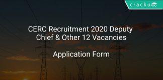 CERC Recruitment 2020 Deputy Chief & Other 12 Vacancies