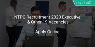 NTPC Recruitment 2020 Executive & Other 19 Vacancies
