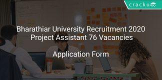 Bharathiar University Recruitment 2020 Project Assistant 76 Vacancies