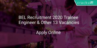 BEL Recruitment 2020 Trainee Engineer & Other 13 Vacancies
