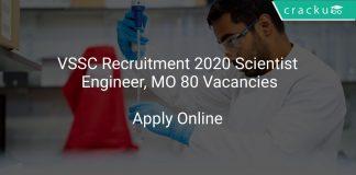 VSSC Recruitment 2020 Scientist/ Engineer, MO 80 Vacancies