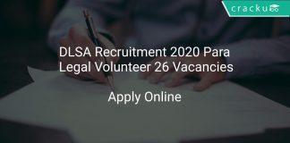 DLSA Recruitment 2020 Para Legal Volunteer 26 Vacancies
