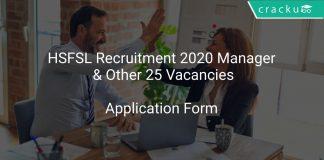 HSFSL Recruitment 2020 Manager & Other 25 Vacancies