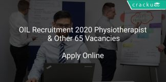 OIL Recruitment 2020 Physiotherapist & Other 65 Vacancies
