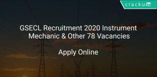 GSECL Recruitment 2020 Instrument Mechanic & Other 78 Vacancies