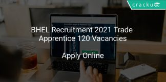 BHEL Recruitment 2021 Trade Apprentice 120 Vacancies