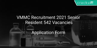 VMMC Recruitment 2021 Senior Resident 542 Vacancies