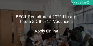 BECIL Recruitment 2021 Library Intern & Other 21 Vacancies