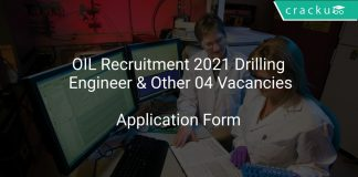 OIL Recruitment 2021 Drilling Engineer & Other 04 Vacancies