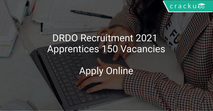 DRDO Recruitment 2021 Apprentices 150 Vacancies
