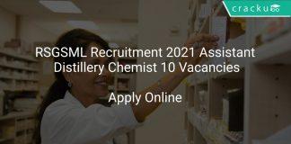 RSGSML Recruitment 2021 Assistant Distillery Chemist 10 Vacancies