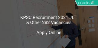 KPSC Recruitment 2021 JLT & Other 282 Vacancies