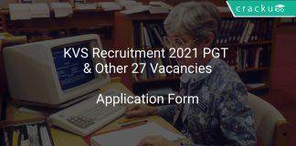 KVS Recruitment 2021 PGT & Other 27 Vacancies