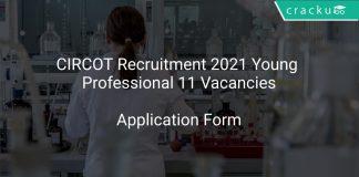 CIRCOT Recruitment 2021 Young Professional 11 Vacancies