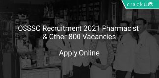OSSSC Recruitment 2021 Pharmacist & Other 800 Vacancies
