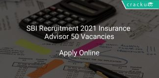 SBI Recruitment 2021 Insurance Advisor 50 Vacancies