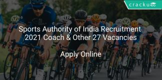 Sports Authority of India Recruitment 2021 Coach & Other 27 Vacancies
