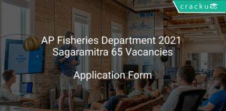 AP Fisheries Department 2021 Sagaramitra 65 Vacancies