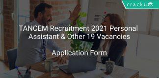 TANCEM Recruitment 2021 Personal Assistant & Other 19 Vacancies