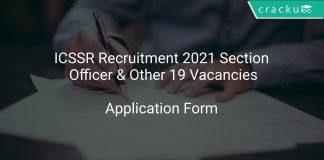 ICSSR Recruitment 2021 Section Officer & Other 19 Vacancies