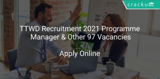 TTWD Recruitment 2021 Programme Manager & Other 97 Vacancies