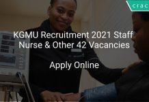 KGMU Recruitment 2021 Staff Nurse & Other 42 Vacancies