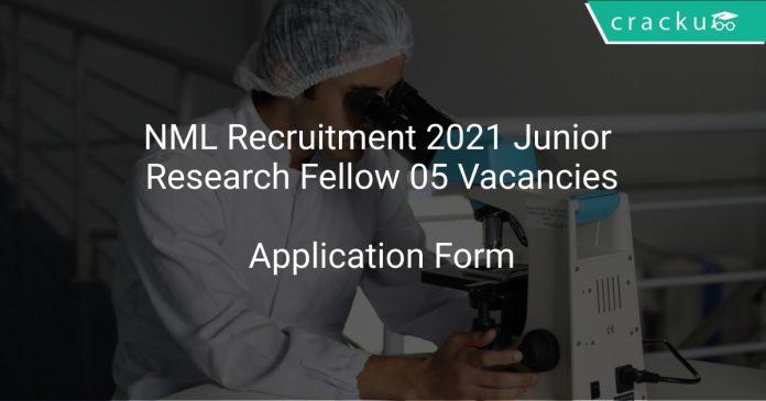 NML Recruitment 2021 Junior Research Fellow 05 Vacancies