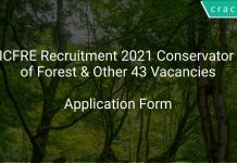 ICFRE Recruitment 2021 Conservator of Forest & Other 43 Vacancies