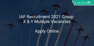 IAF Recruitment 2021 Group X & Y Multiple Vacancies