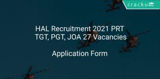 HAL Recruitment 2021 PRT, TGT, PGT, JOA 27 Vacancies