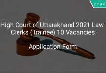 High Court of Uttarakhand 2021 Law Clerks (Trainee) 10 Vacancies