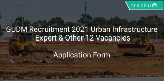 GUDM Recruitment 2021 Urban Infrastructure Expert & Other 12 Vacancies