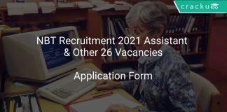 NBT Recruitment 2021 Assistant & Other 26 Vacancies