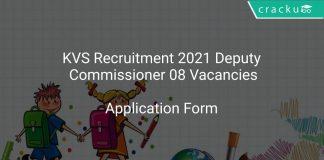 KVS Recruitment 2021 Deputy Commissioner 08 Vacancies