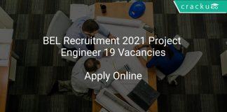 BEL Recruitment 2021 Project Engineer 19 Vacancies