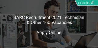 BARC Recruitment 2021 Technician & Other 160 Vacancies