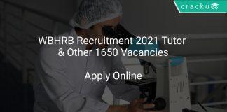 WBHRB Recruitment 2021 Tutor & Other 1650 Vacancies
