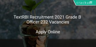 RBI Recruitment 2021 Grade B Officer 232 Vacancies