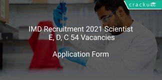 IMD Recruitment 2021 Scientist E, D, C 54 Vacancies